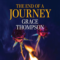 The End of a Journey - Grace Thompson