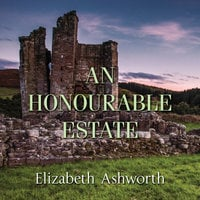 An Honourable Estate - Elizabeth Ashworth