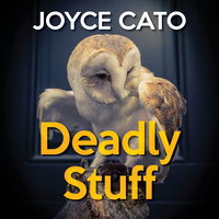 Deadly Stuff - Joyce Cato