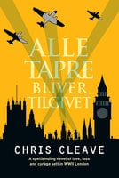 Alle tapre bliver tilgivet - Chris Cleave