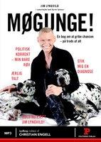Møgunge - Jim Lyngvild, Karen Seneca