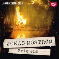 Evig eld - Jonas Moström