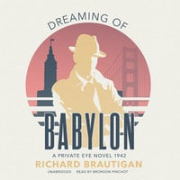 Dreaming of Babylon - Richard Brautigan