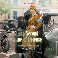 The Second Line of Defense - Lynn Dumenil