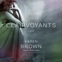 The Clairvoyants - Karen Brown