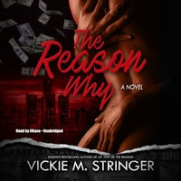 The Reason Why - Vickie M. Stringer