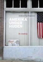 Amerika under huden - Andreas Fugl Thøgersen