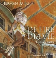 De fire djævle - Les quatre diables - Herman Bang