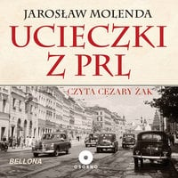 Ucieczki z PRL - Jarosław Molenda