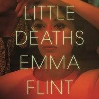 Little Deaths - Emma Flint
