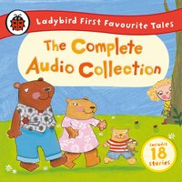 Ladybird First Favourite Tales: The Complete Audio Collection - Lady Bird