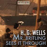 Mr. Britling Sees It Through - H.G. Wells