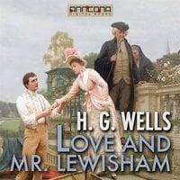 Love and Mr Lewisham - H.G. Wells