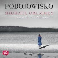 Pobojowisko - Michael Crummey