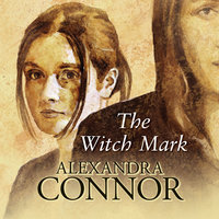 The Witch Mark - Alexandra Connor