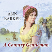 A Country Gentleman - Ann Barker
