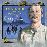 Lestrade and the Devil's Own - M.J. Trow
