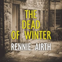 The Dead of Winter - Rennie Airth