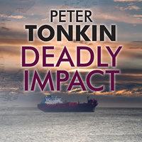 Deadly Impact - Peter Tonkin