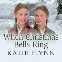 When Christmas Bells Ring - Katie Flynn