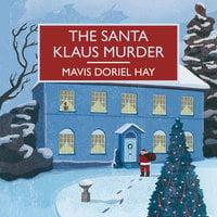 The Santa Klaus Murder - Mavis Doriel Hay