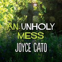An Unholy Mess - Joyce Cato