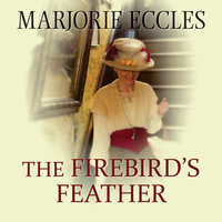 The Firebird's Feather - Marjorie Eccles