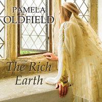 The Rich Earth - Pamela Oldfield