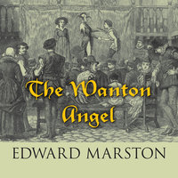 The Wanton Angel - Edward Marston