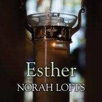 Esther - Norah Lofts