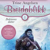 Doktorens datter - Trine Angelsen