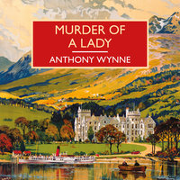Murder of a Lady - Anthony Wynne
