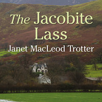 The Jacobite Lass - Janet MacLeod Trotter