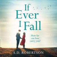 If Ever I Fall - S.D. Robertson