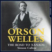Orson Welles - Simon Callow