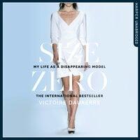 Size Zero - Victoire Dauxerre