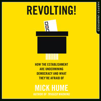 Revolting! - Mick Hume