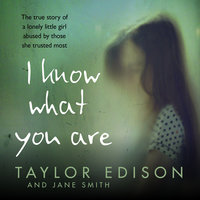 I Know What You Are - Jane Smith,Taylor Edison