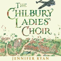 The Chilbury Ladies' Choir - Jennifer Ryan