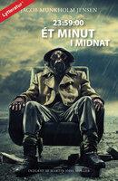23:59:00 Ét minut i midnat - Jacob Munkholm Jensen