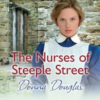 The Nurses of Steeple Street - Donna Douglas