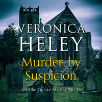 Murder by Suspicion - Veronica Heley