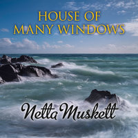 House of Many Windows - Netta Muskett
