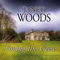 Foxing the Geese - Janet Woods