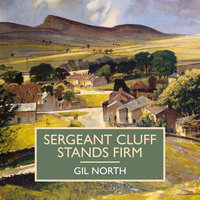 Sergeant Cluff Stands Firm - Gil North