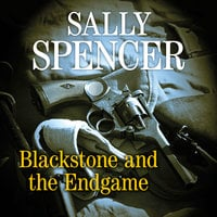 Blackstone and the Endgame - Sally Spencer