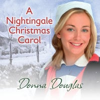A Nightingale Christmas Carol - Donna Douglas