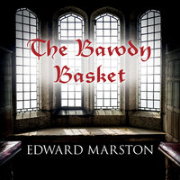 The Bawdy Basket - Edward Marston