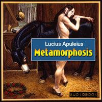 Metamorphosis (The Golden Ass) - Lucius Apuleius