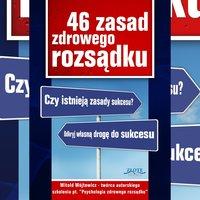 46 zasad zdrowego rozsądku - Witold Wójtowicz